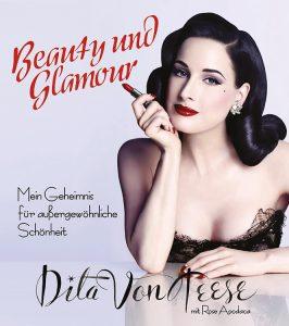 Dita von Teese Buch Beauty und Glamour