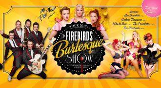 Firedbirds Burlesque Show