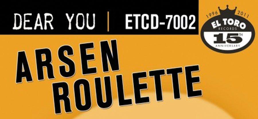 Arsen Roulette - Dear You