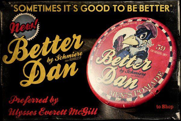 Better Dan Pomade - Dapper Dan