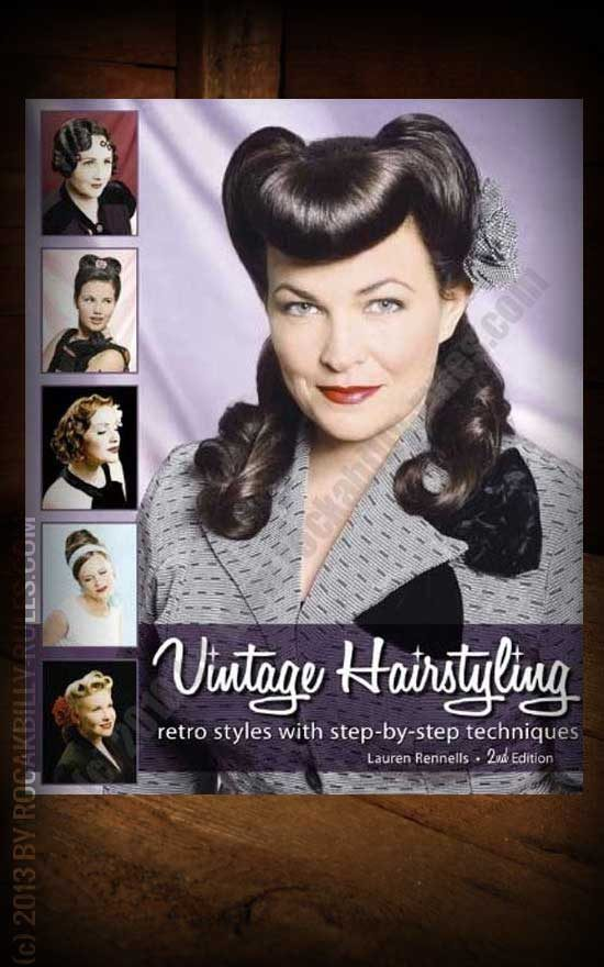 Vintage Hairstyling - by Lauren Rennells