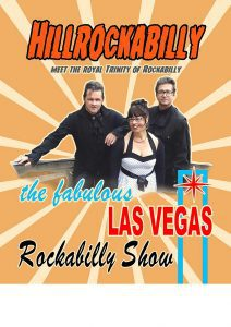 Hillrockabilly the Fabulous Las Vegas Rockabilly Show