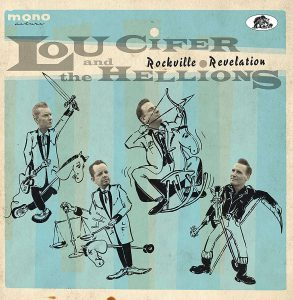 "Lou Cifer and the Hellions ""Rockville Revelation"""