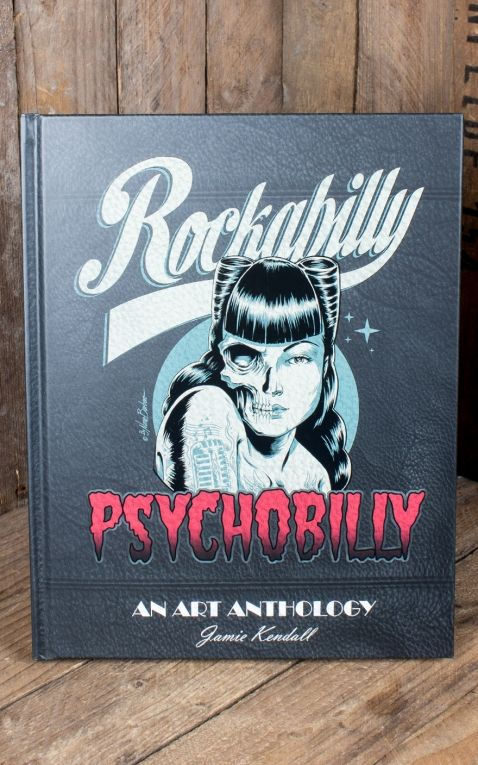 Livre Rockabilly Psychobilly - An Art Anthology