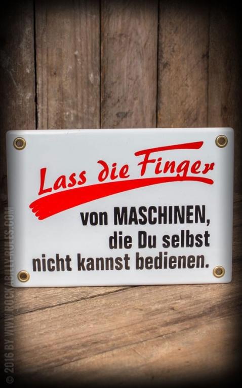 Email Schild - Lass die Finger von Maschinen....