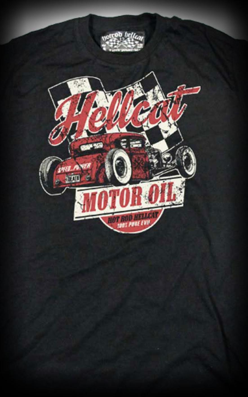 Hotrod Hellcat T Shirt Motor Oil Rockabilly Rules