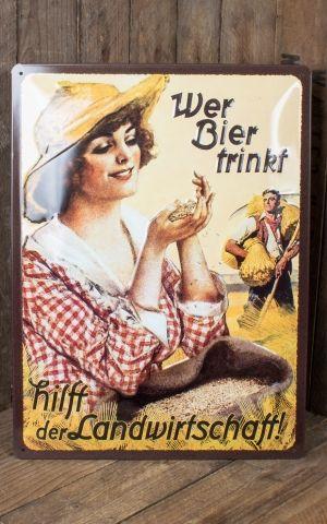Blechschild 30 x 40cm Wer Bier trinkt hilft der Landwirtschaft... Fräulein