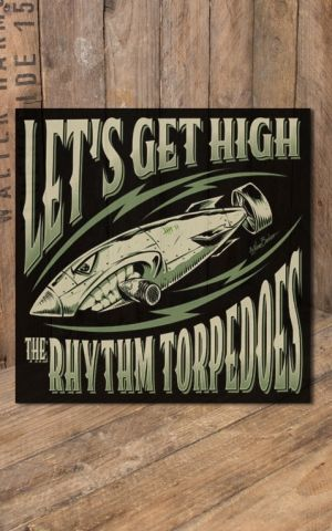 Rhythm Torpedoes - Lets get high