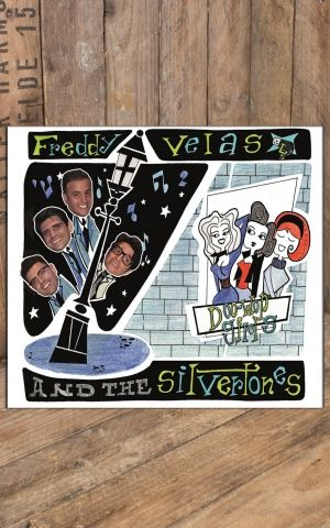 Freddy Velas & the Silvertones - Doo Wop Girls