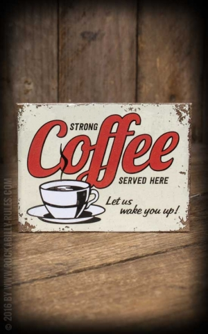 Magnet - Strong Coffee Served Here