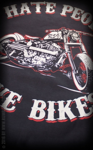 Rumble59 - T- Shirt - Hate People Love Bikes