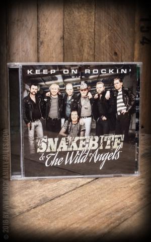 Snakebite & The Wild Angels - Keep on rockin