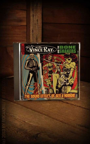 Vince Ray & The Boneshakers - The Sound Effect Of